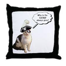 Catnip Always Gone Throw Pillow