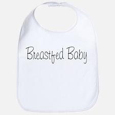 Breastfed Baby! Bib