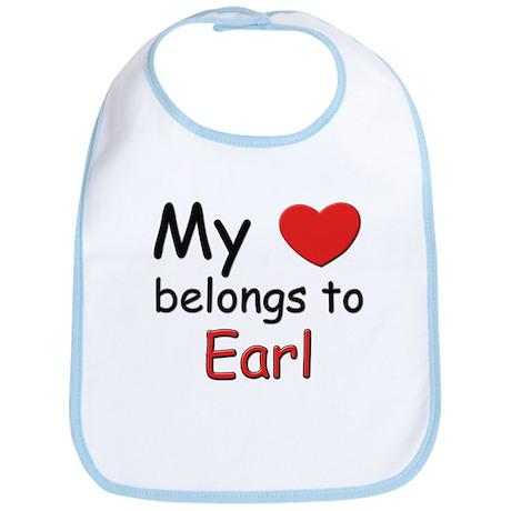 My heart belongs to earl Bib