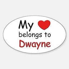 My heart belongs to dwayne Oval Decal