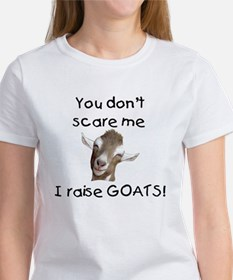 GOAT- You Don't Scare me Women's T-Shirt