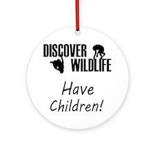 35-A-UN-W Discover Wildlife Have Ch Round Ornament