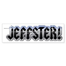 jeffster Bumper Sticker