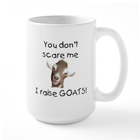 GOAT- You Don't Scare me Large Mug