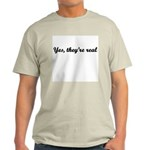 Yes, they're real Ash Grey T-Shirt