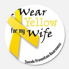 i_wear_yellow_wife Round Car Magnet