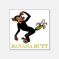 "banana butt Square Sticker 3"" x 3"""