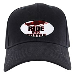 ride into battle Baseball Hat
