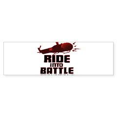 ride into battle Bumper Bumper Sticker