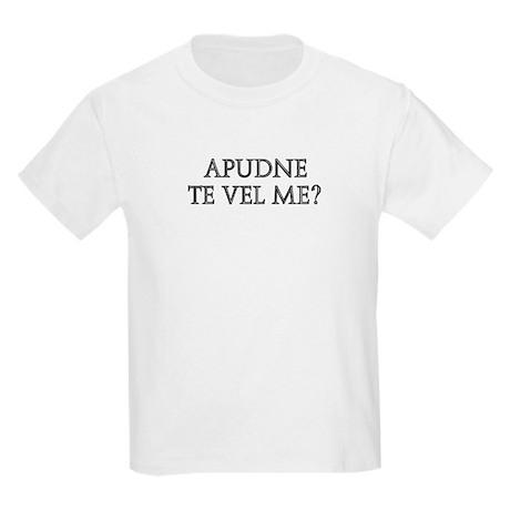 APUDNE TE VEL ME Kids Light T-Shirt