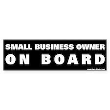"""Small Business Owner!""Conservative Bumper Bumper Sticker"