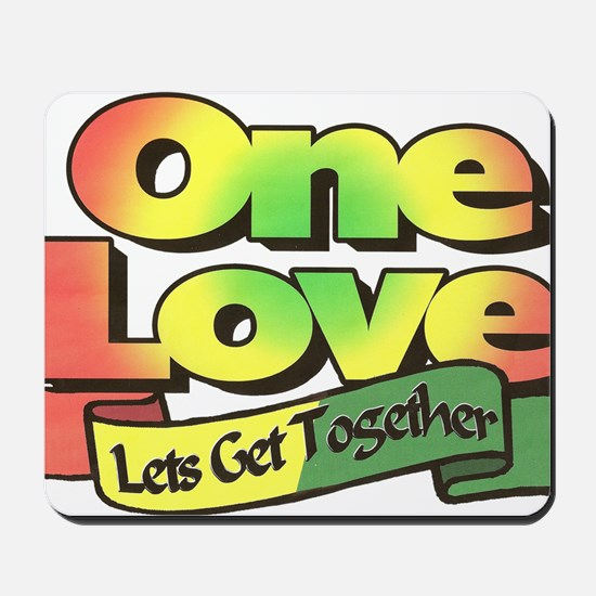 One Love dark ready--color Mousepad