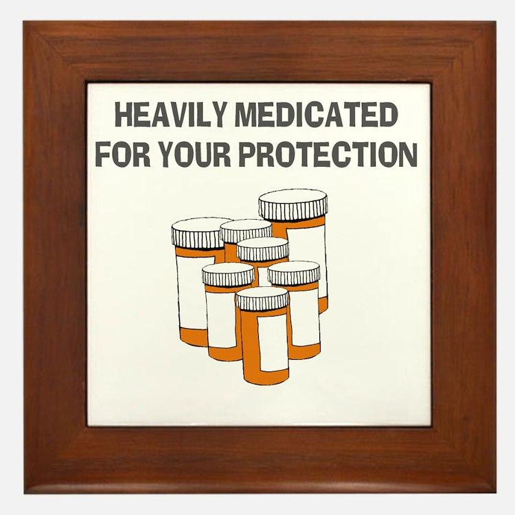 Heavily medicated-1 Framed Tile