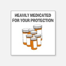 """Heavily medicated-1 Square Sticker 3"""" x 3"""""""
