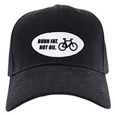 Burn fat, not oil (cycling) Baseball Hat