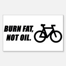 Burn fat, not oil (cycling) Sticker (Rect.)