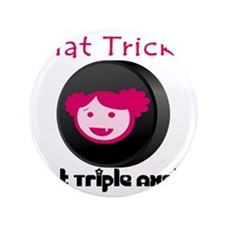 """Hat Tricks 3.5"""" Button"""