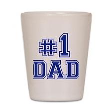 dad_no_1 Shot Glass
