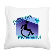 2-dontdis1png Square Canvas Pillow