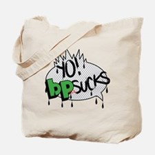 yo-bp-sucks Tote Bag