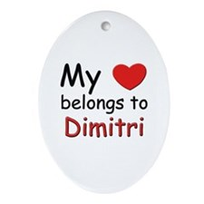 My heart belongs to dimitri Oval Ornament