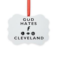 god-hates-cleveland Ornament