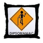 Caution Dipsomaniac Throw Pillow