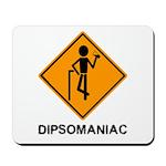 Caution Dipsomaniac Mousepad