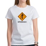 Caution Dipsomaniac Women's T-Shirt