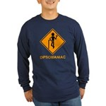 Caution Dipsomaniac Long Sleeve Dark T-Shirt