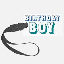 birthdayboy-01 Luggage Tag