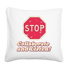 STOP11 Square Canvas Pillow