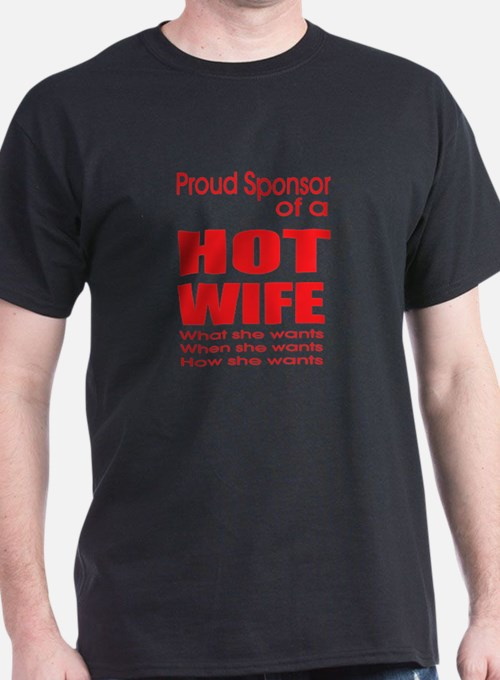 Proud Sponsor of Hotwife T-Shirt