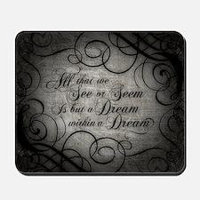 dream-within-a dream_b Mousepad