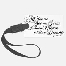 dream-within-a dream_bl Luggage Tag