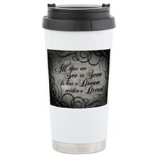 dream-within-a dream_12x18 Travel Mug