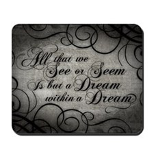 dream-within-a dream_12x18 Mousepad