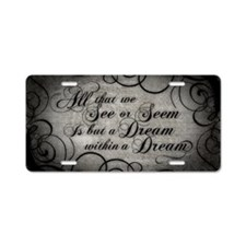 dream-within-a dream_12x18 Aluminum License Plate