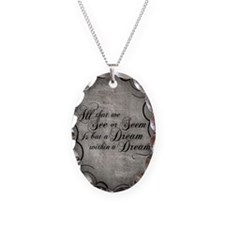 dream-within-a dream_j Necklace