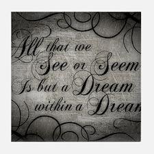 dream-within-a dream_13-5x18 Tile Coaster