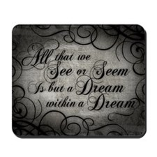 dream-within-a dream_13-5x18 Mousepad