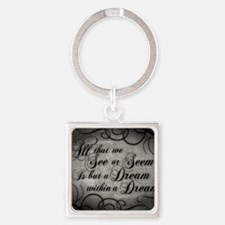 dream-within-a dream_13-5x18 Square Keychain