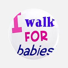 """walk4babies01 3.5"""" Button"""