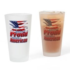 Christian and Proud to be an Americ Drinking Glass