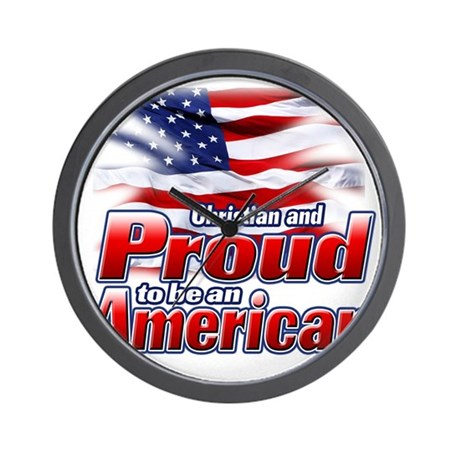 Christian and Proud to be an American Wall Clock