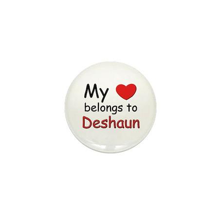 My heart belongs to deshaun Mini Button