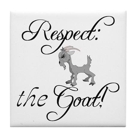 RESPECT the GOAT for Women Tile Coaster