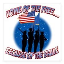 "Home of the Free Because Square Car Magnet 3"" x 3"""