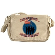 Home of the Free Because of the Brav Messenger Bag