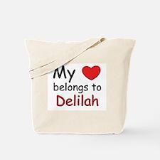 My heart belongs to delilah Tote Bag